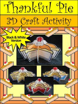 Thanksgiving Language Arts Activities: 3D Thankful Pie Craft & Writing Activity