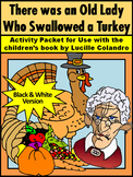 Thanksgiving Language Arts: Old Lady Who Swallowed a Turkey Activity - B/W