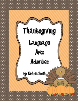 Thanksgiving Language Arts Activities Pack