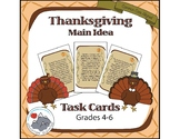 Thanksgiving Language Arts Task Cards - Main Idea