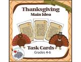 Thanksgiving Language Arts Task Cards - Main Idea