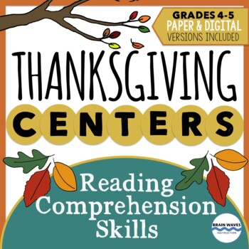 Thanksgiving Learning Centers - Grades 4-5 -  5 Reading Comp. Skills Stations
