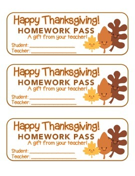 """""""Thanksgiving"""" Leave Friends - Homework Pass – Holiday FUN! (full color version)"""