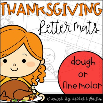 Thanksgiving Letter Mats and Practice