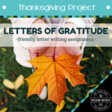 Thanksgiving Project - Letters of Gratitude (Friendly Lett