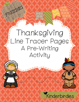 Thanksgiving Line Tracer Pages - A Pre Writing Activity