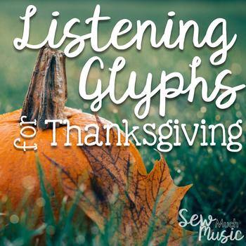 Thanksgiving Listening Glyphs