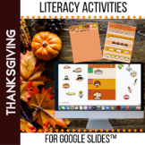 Thanksgiving Literacy Activities for Google Classroom™