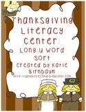 Thanksgiving Literacy Center: Long U Word Sort