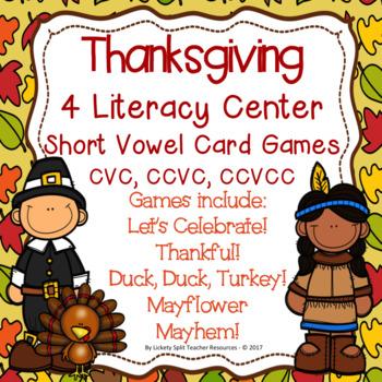 Thanksgiving Literacy Center Short Vowel Card Games - CVC CCVC CCVCC