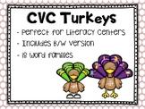Thanksgiving Literacy Centers: CVC Turkeys