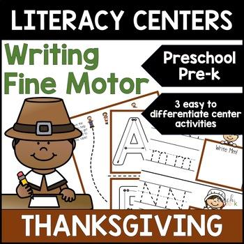 Thanksgiving Literacy Centers: Leveled Writing for Preschool, PreK & K