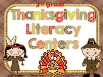 Thanksgiving Literacy Centers! Third Grade