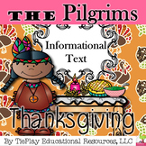 Thanksgiving Informational Text and The Pilgrims Worksheet Packet Activity