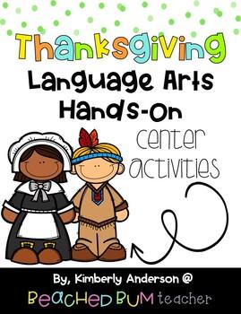 BUNDLE: Thanksgiving Literacy / Grammar / Language Arts Centers (8 Products)