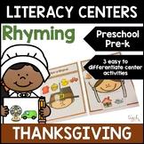 Thanksgiving Literacy: Differentiated Rhyming Centers for Preschool, PreK, & K