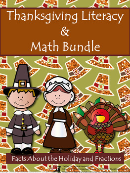 Thanksgiving BUNDLE: The Pilgrims, Informational Text & Fractions Worksheets