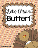 Thanksgiving Literacy & Math (Let's Churn Butter!)