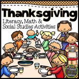 Thanksgiving Literacy, Math and Social Studies Activities