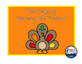 Thanksgiving Literacy Mini Packet