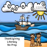 Thanksgiving Literacy No Prep!