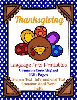 Thanksgiving LA Printables: Literary, Informational, Grammar, Writing, Crafts