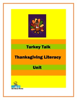 "Thanksgiving Literacy Unit ""Turkey Talk"""