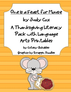 Thanksgiving Literacy Unit- One is a Feast for Mouse