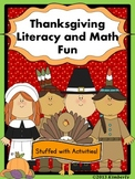 """Thanksgiving Literacy and Math Fun (""""Stuffed"""" With Common Core Activities)"""