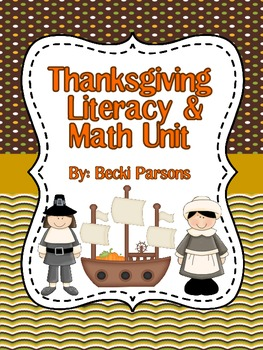 Thanksgiving Literacy and Math Unit