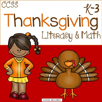 Thanksgiving Literacy and Math activities Common Core Aligned