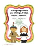 Thanksgiving Literacy and Writing Activities, Common Core Aligned