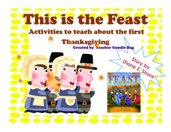 Thanksgiving Activity This is the Feast