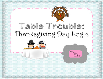 Table Trouble Thanksgiving Logic