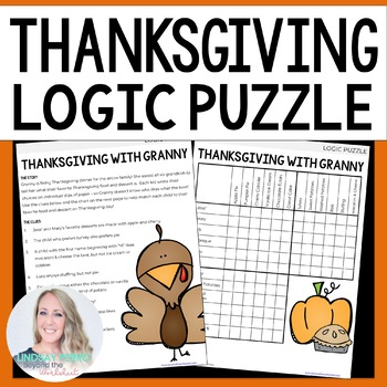 Thanksgiving Logic Puzzle By Lindsay Perro Teachers Pay Teachers