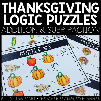 Thanksgiving Logic Puzzles- Addition & Subtraction