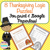 Thanksgiving Logic Puzzles For Print & Google Paperless! Critical Thinking!