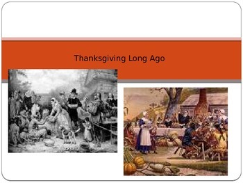 Thanksgiving Long Ago and Today Comparison