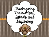 Thanksgiving Main Ideas, Details, and Sequencing