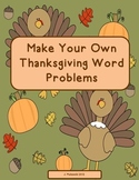 Thanksgiving Make Your Own Word Problems