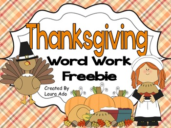 Thanksgiving Make a Word Freebie - Word Work