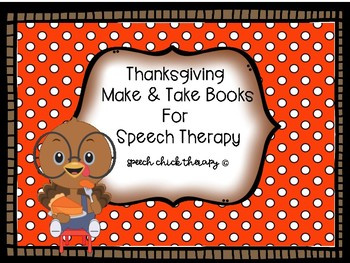 Thanksgiving Make and Take Books for Speech Therapy