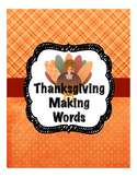 Thanksgiving Making Words Activity