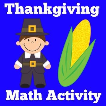 Thanksgiving Math Center   Thanksgiving Math Activity