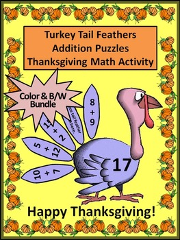 Thanksgiving Activities: Turkey Tail Feathers Addition Puzzles Math Activity