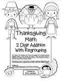 """Thanksgiving Math"" 2 Digit Addition Regrouping Common Cor"