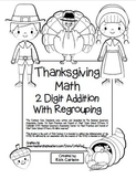 """Thanksgiving Math"" 2 Digit Addition Regrouping Common Cor"
