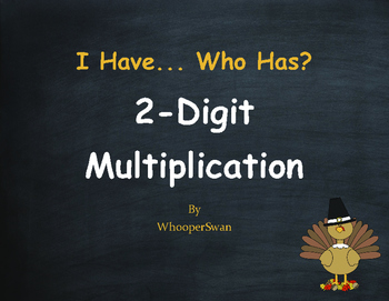 Thanksgiving Math: 2-Digit Multiplication - I Have, Who Has