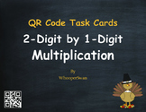 Thanksgiving Math: 2-Digit by 1-Digit Multiplication QR Code Task Cards