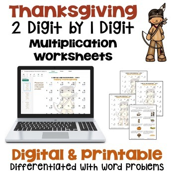 Thanksgiving Math - 2 digit by 1 digit Multiplication Worksheets (3 Levels)